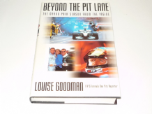 BEYOND THE PIT LANE - THE GRAND PRIX SEASON  FROM THE INSIDE (Louise Goodman 2000)